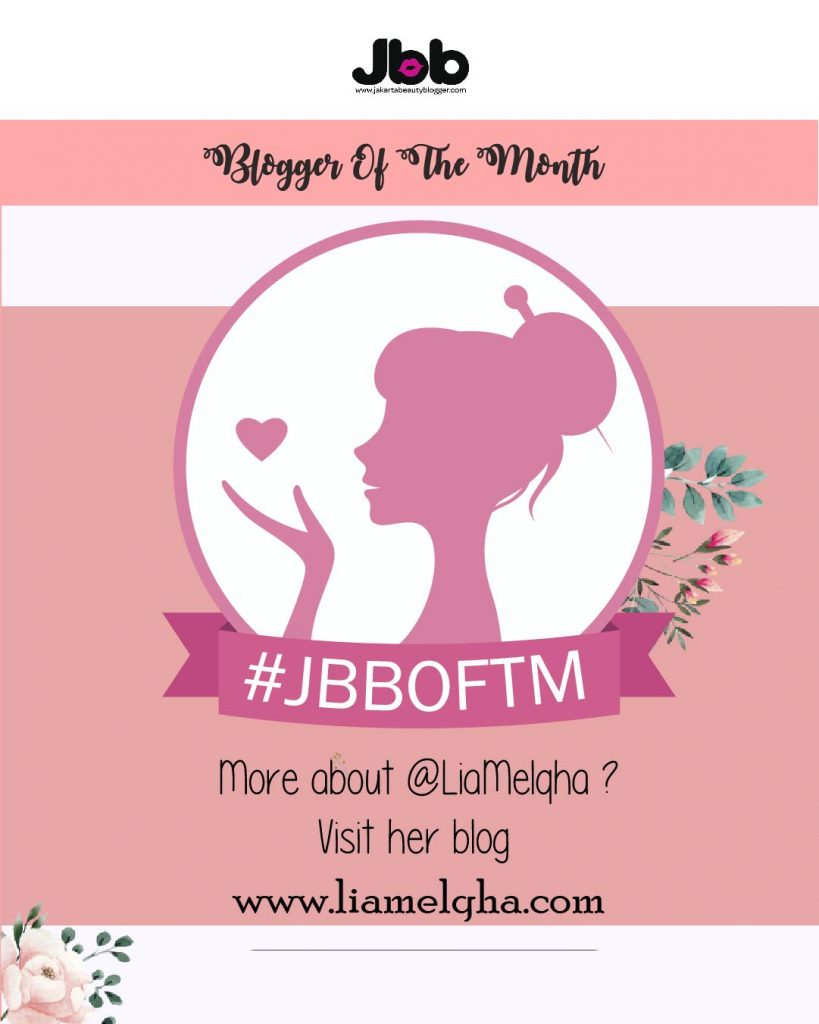 Jakarta beauty blogger, blogger of the month, jakarta beauty blogger of the month, blogger indonesia, blogger jakarta, blogger kecantikan, jbbotm, jakarta beauty , beauty blogger, beauty blogger indonesia