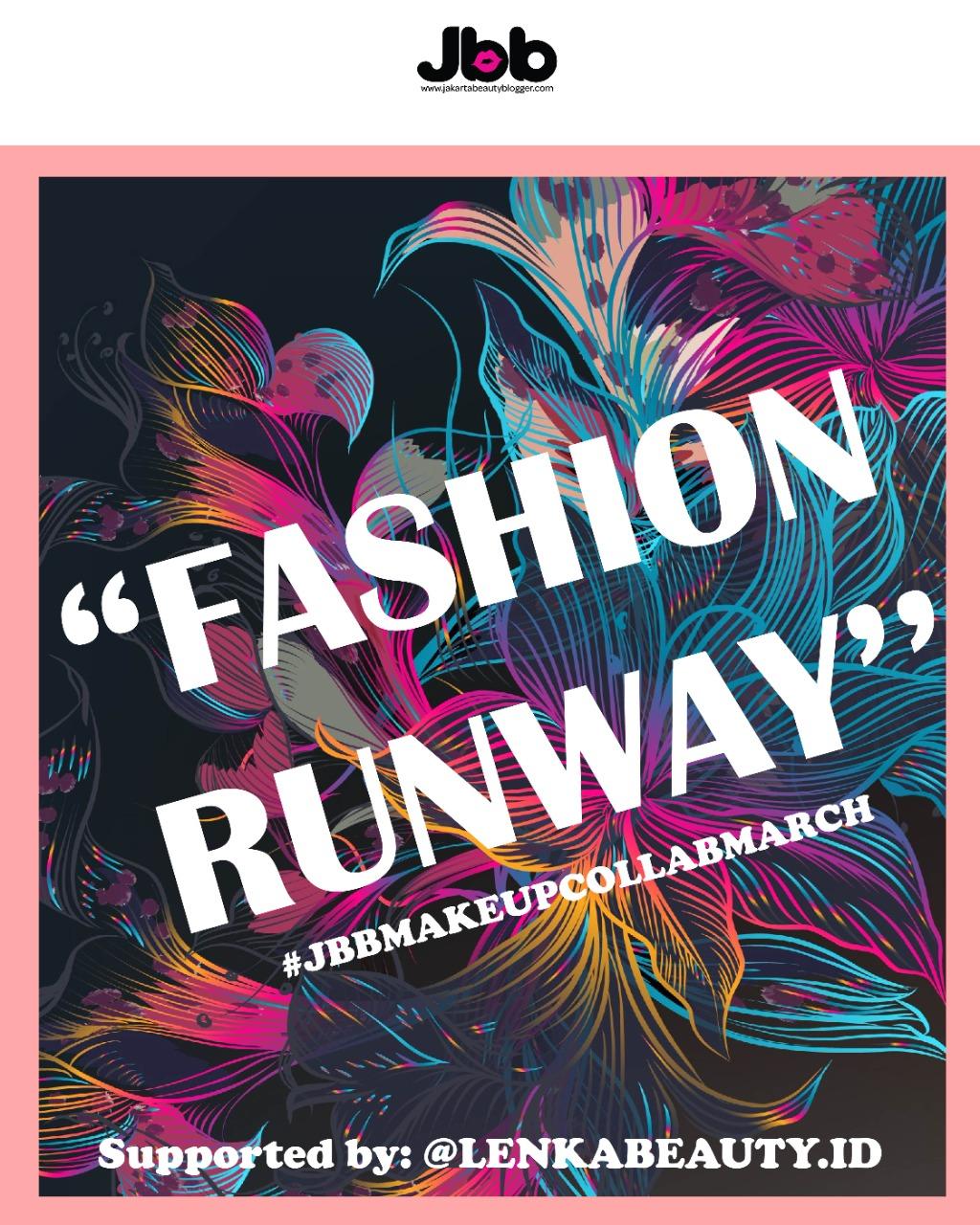 fashion makeup, fashion makeup runway, fashion runway, inspirasi make up, inspirasi makeup collab, jakarta beauty blogger, jbb makeup collab, jbb makeup collab november, make up, make up collab fashion, Makeup Collab